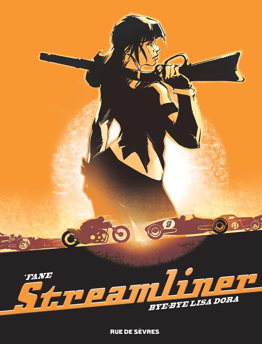 Fane - Streamliner tome 1