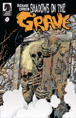 Richard Corben - Shadows on the grave #7 cover