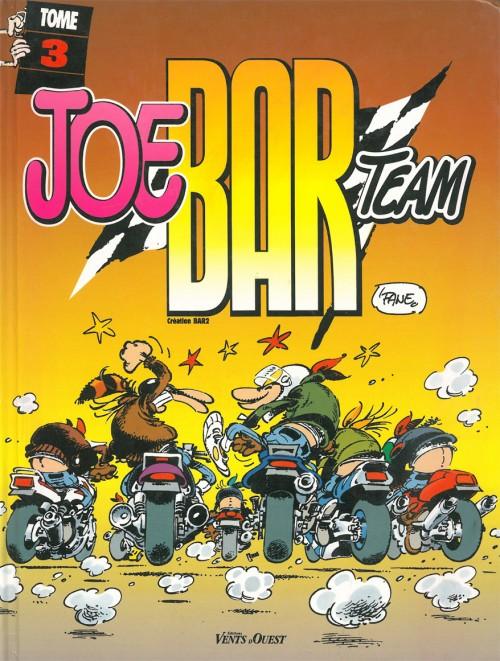 Joe Bar Team Tome 3 - Fane